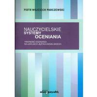 Pedagogika, Nauczycielskie systemy oceniania (opr. miękka)