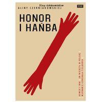 Filmy dokumentalne, Honor i Hańba