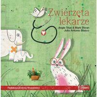 Książki dla dzieci, Zwierzęta lekarze - ANGIE TRIUS (opr. twarda)