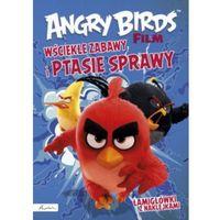 Książki dla dzieci, Angry Birds Film. Wściekłe zabawy i ptasie sprawy! Łamigłówki z naklejkami (opr. miękka)