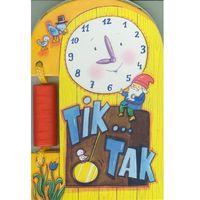 Książki dla dzieci, Tik... tak. - Ewa Stadtmuller (opr. twarda)