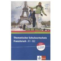 Pozostałe książki, Thematischer Schulwortschatz Französisch A1-B2, Neu Bosse, Gabrielle