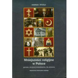 Mniejszosci religijne w Polsce. Geneza, struktury przestrzenne, tło etniczne