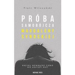 Próba samobójcza Magdaleny Synockiej - Piotr Wilczyński (opr. broszurowa)