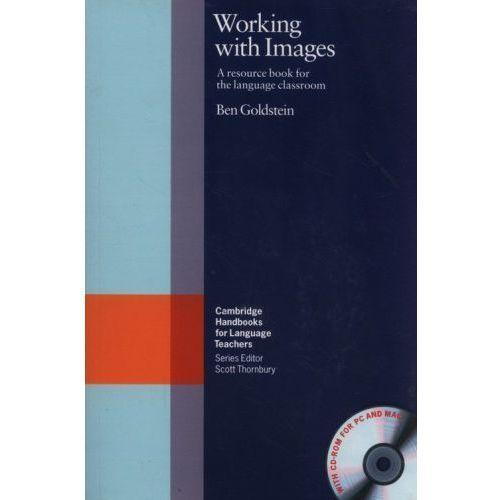 Książki do nauki języka, Working With Images With CD-ROM Cambridge Handbooks For Language Teachers (opr. miękka)