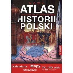 Atlas historii Polski (opr. miękka)