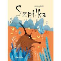 Książki dla dzieci, Szpilka (opr. twarda)