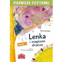 Książki dla dzieci, Pierwsze czytanki Lenka i magiczne drzewo - Irena Landau (opr. broszurowa)
