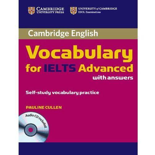 Książki do nauki języka, Cambridge Vocabulary for IELTS Advanced Band 6.5+ with Answers & Audio CD (opr. miękka)
