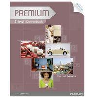 Książki do nauki języka, Premium B1 Coursebook + CD (opr. miękka)