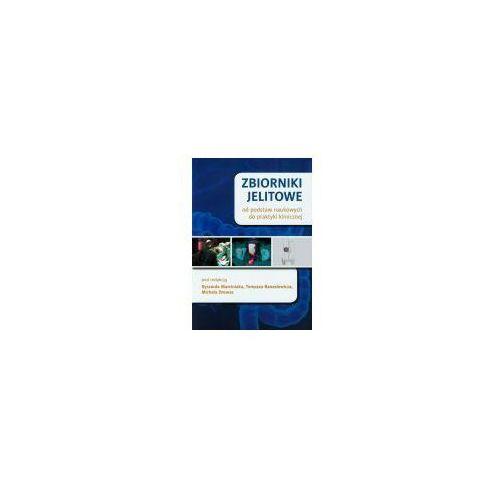 Książki medyczne, Zbiorniki jelitowe od podstaw naukowych do praktyki klinicznej (opr. miękka)