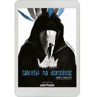 E-booki, Tabletki na dorosłość - Dorota Suwalska - ebook