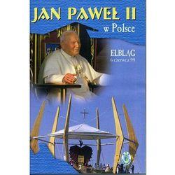 Jan Paweł II w Polsce 1999 r - ELBLĄG - DVD