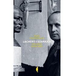 Lachert i Szanajca. Darmowy odbiór w niemal 100 księgarniach!
