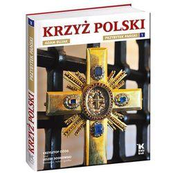 Krzyż Polski Przybytek Pański t.1 (opr. twarda)