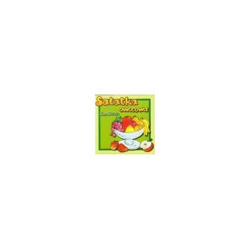Literatura młodzieżowa, Sałatka owocowa - książeczka (opr. broszurowa)