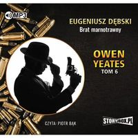 Książki kryminalne, sensacyjne i przygodowe, Owen Yeates T.6 Brat marnotrawny audiobook