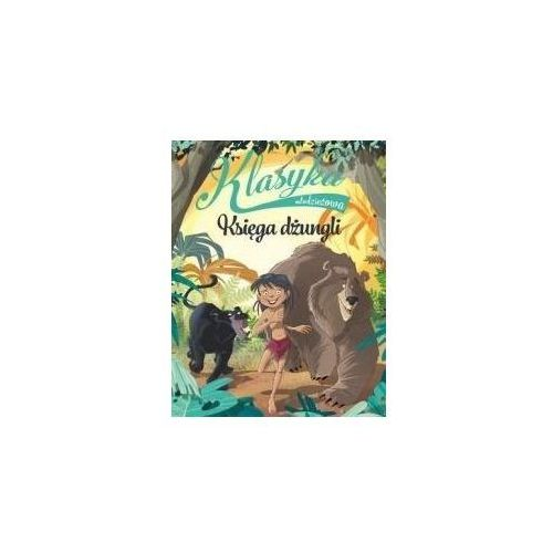 Książki dla dzieci, Klasyka młodzieżowa: Księga dżungli (opr. broszurowa)