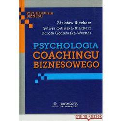 Psychologia coachingu biznesowego. (opr. twarda)