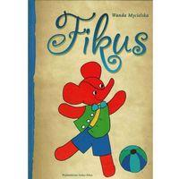 Książki dla dzieci, Fikus (opr. twarda)