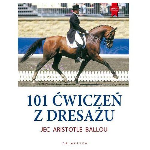 Hobby i poradniki, 101 ćwiczeń z dresażu dla konia i jeźdźca (opr. miękka)