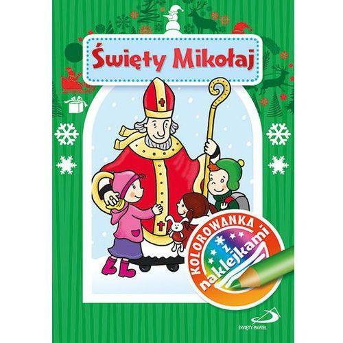 Kolorowanki, Święty Mikołaj. Kolorowanka z naklejkami - Renata Bocian OD 24,99zł DARMOWA DOSTAWA KIOSK RUCHU