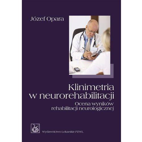 Leksykony techniczne, Klinimetria w neurorehabilitacji (opr. miękka)