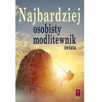 Książki religijne, Najbardziej osobisty modlitewnik świata (opr. miękka)