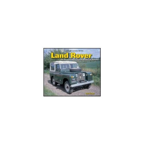 Biblioteka motoryzacji, Land Rover: The Incomparable 4x4 from Series 1 to Defender