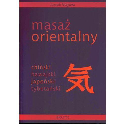 Książki medyczne, Masaż orientalny (opr. miękka)