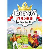 Książki dla dzieci, Legendy Polskie. Pan Twardowski i inne historie (opr. twarda)