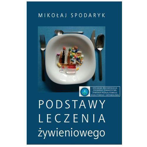 Książki medyczne, Podstawy leczenia żywieniowego (opr. miękka)