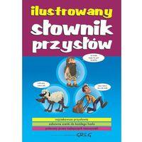 Komedie i satyry, Ilustrowany słownik przysłów (opr. twarda)