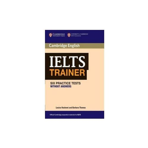 Książki do nauki języka, Cambridge IELTS Trainer. Six Practice Tests. Podręcznik Bez Klucza (opr. miękka)