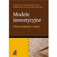 Biblioteka biznesu, Modele inwestycyjne. Zbiór przykładów i zadań (opr. miękka)