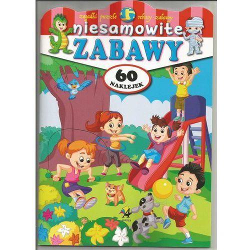 Książki dla dzieci, Niesamowite zabawy - Praca zbiorowa (opr. twarda)