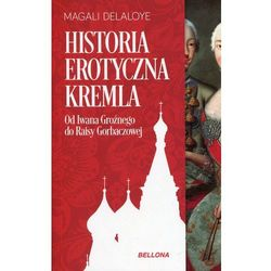 Historia erotyczna Kremla (opr. miękka)