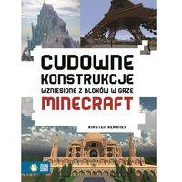 Literatura młodzieżowa, Cudowne konstrukcje wzniesione z bloków w grze Minecraft (opr. miękka)