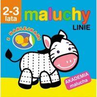 Książki dla dzieci, MALUCHY. LINIE. AKADEMIA MALUCHA 2-3 LATA (opr. broszurowa)